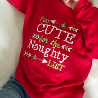 Too Cute For The Naughty List T Shirt – www.sewsian.com